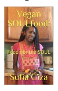 Vegan SOULFood: Food For the SOUL